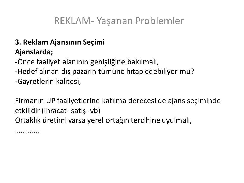 REKLAM- Yaşanan Problemler 3.