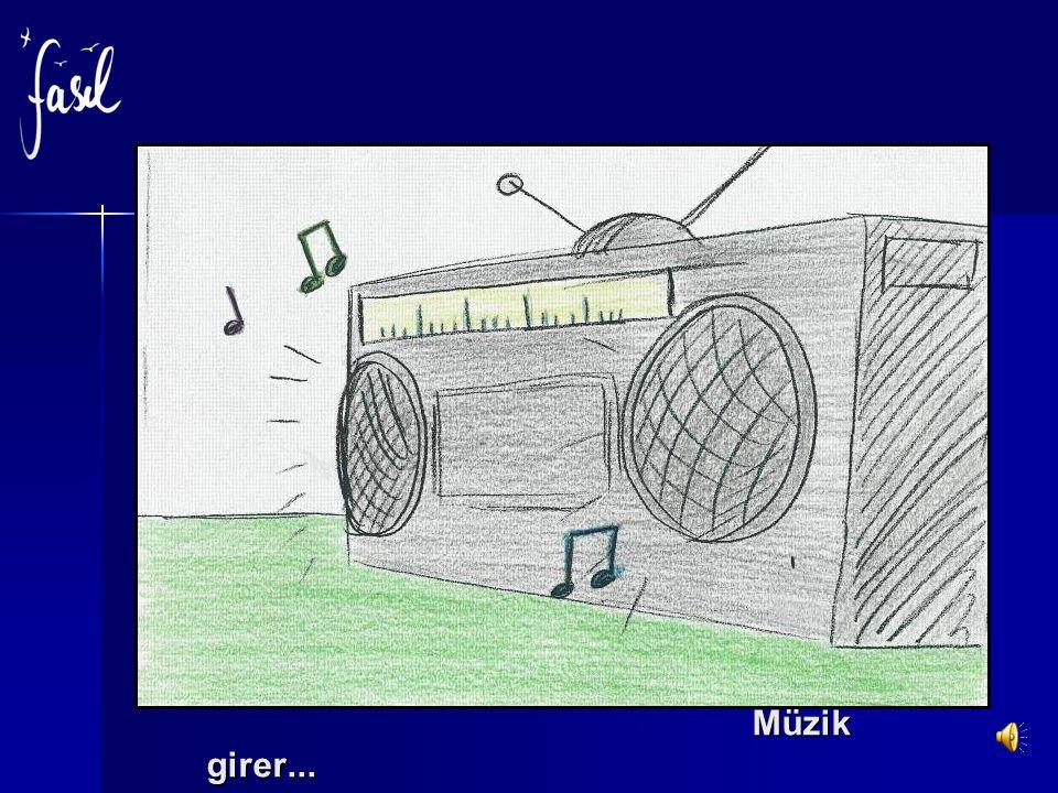 Müzik girer... Müzik girer...