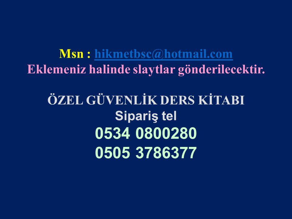 www.gokayegitim.com 100 Msn : hikmetbsc@hotmail.comhikmetbsc@hotmail.com Eklemeniz halinde slaytlar gönderilecektir.