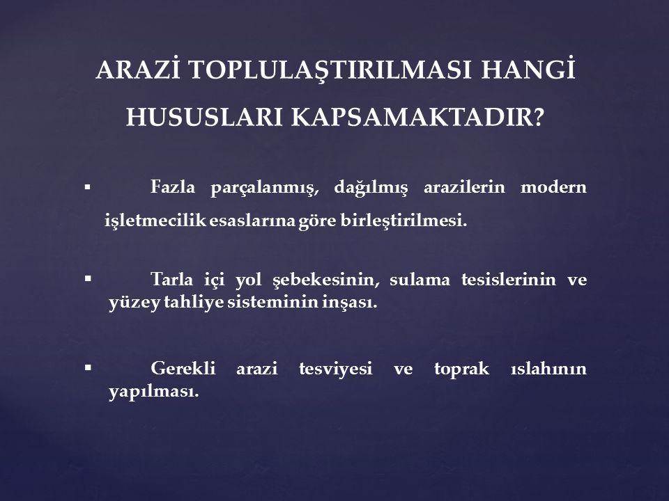 TÜRKİYE'DE TARIM, ORMAN VE MER'A ALANLARINDAKİ GELİŞMELER
