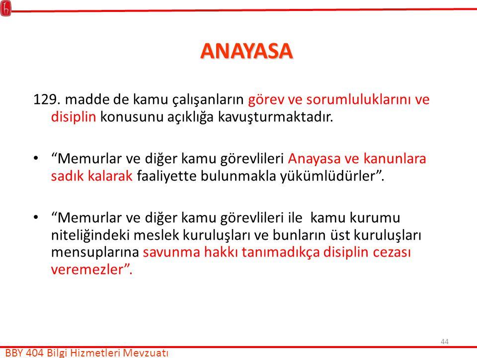 44 ANAYASA 129.