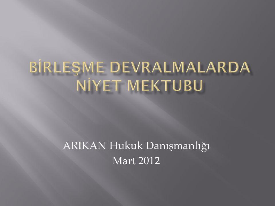 ARIKAN Hukuk Danışmanlığı Mart 2012
