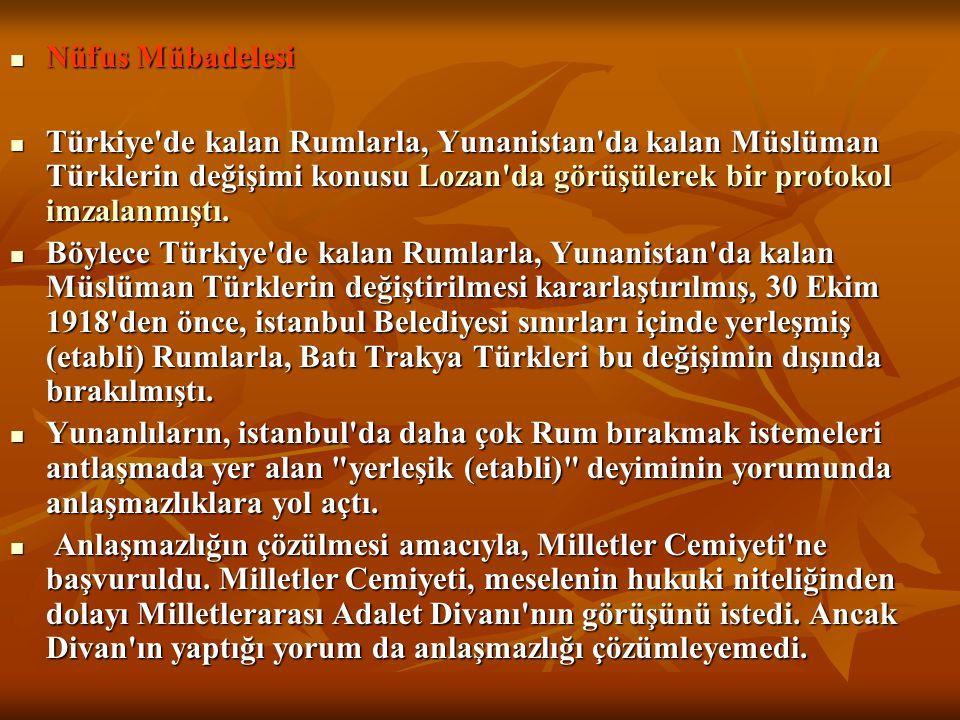 Nüfus Mübadelesi Nüfus Mübadelesi Türkiye'de kalan Rumlarla, Yunanistan'da kalan Müslüman Türklerin değişimi konusu Lozan'da görüşülerek bir protokol