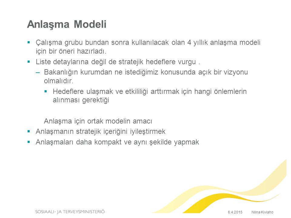 Anlaşma Modeli  Çalışma grubu bundan sonra kullanılacak olan 4 yıllık anlaşma modeli için bir öneri hazırladı.