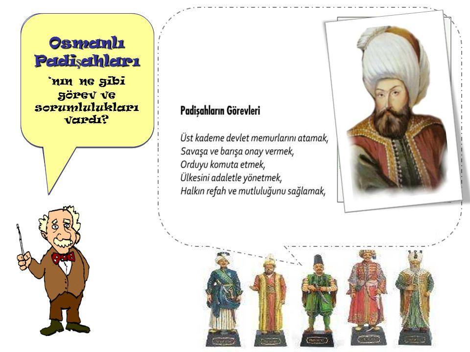 Osmanlı Devleti 'nde Yönetim Anlayı ş ı nasıldı .Osmanlı Devleti 'nde Yönetim Anlayı ş ı nasıldı .