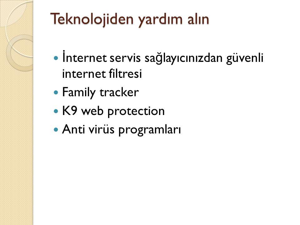Teknolojiden yardım alın İ nternet servis sa ğ layıcınızdan güvenli internet filtresi Family tracker K9 web protection Anti virüs programları