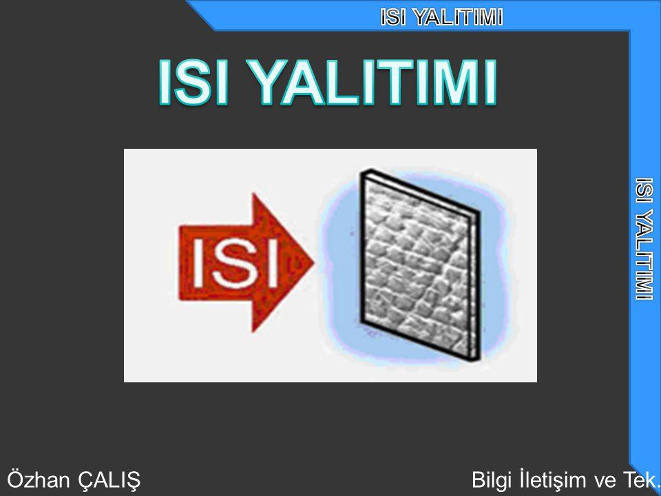 Özhan ÇALIŞBilgi İletişim ve Tek.