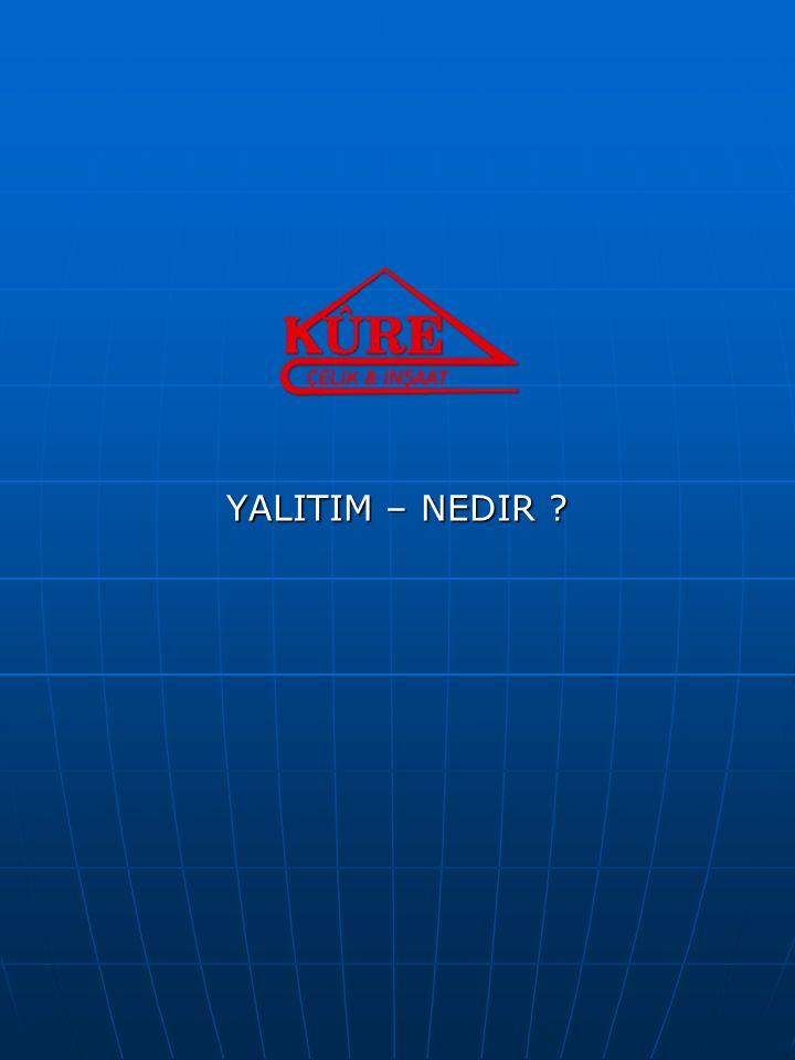 YALITIM – NEDIR ?