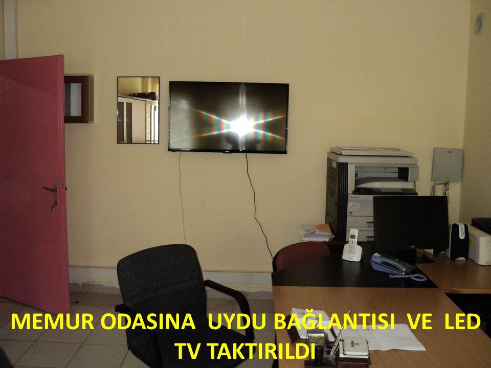 MEMUR ODASINA UYDU BAĞLANTISI VE LED TV TAKTIRILDI