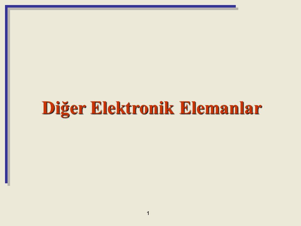 Diğer Elektronik Elemanlar 1