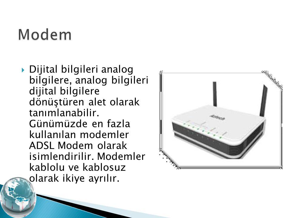  Kablolu modem ve bilgisayar arasındaki bağlantıyı sağlamak amacıyla kullanılır.