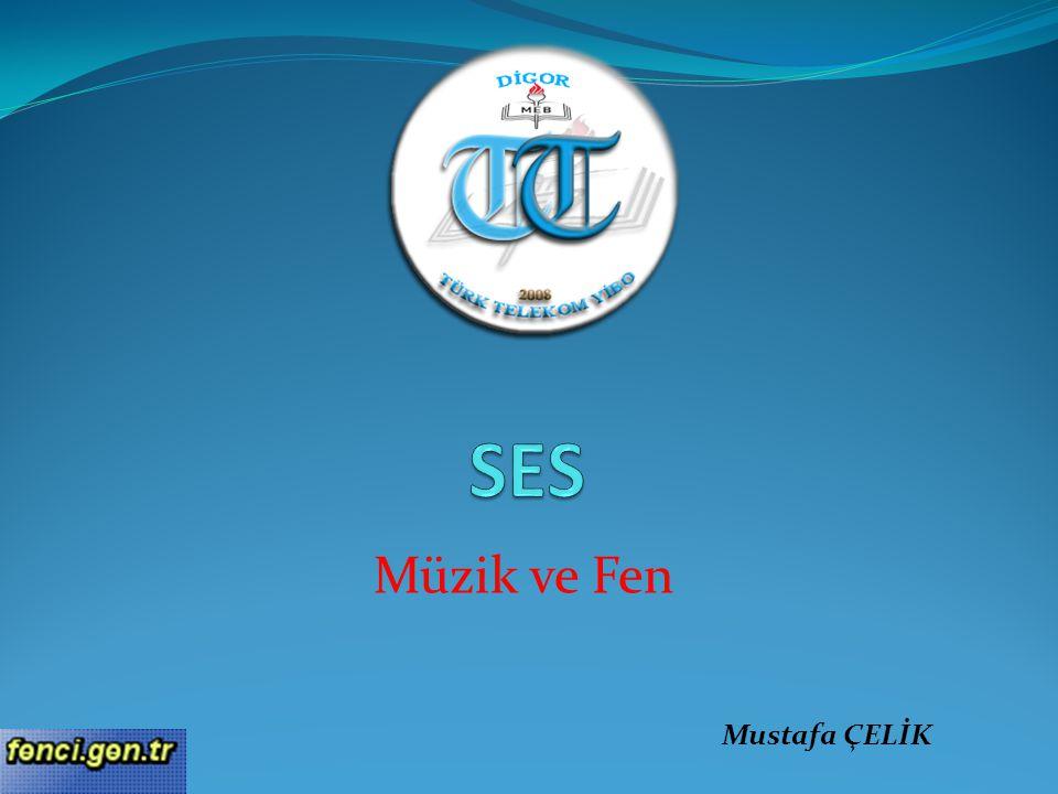 Müzik ve Fen Mustafa ÇELİK