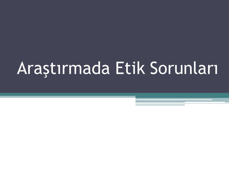 Kaynak Seyidoğlu, 2009; 398 ▫Bilimsel Araştırma ve Yazma El Kitabı  Güzem Can Yayınları