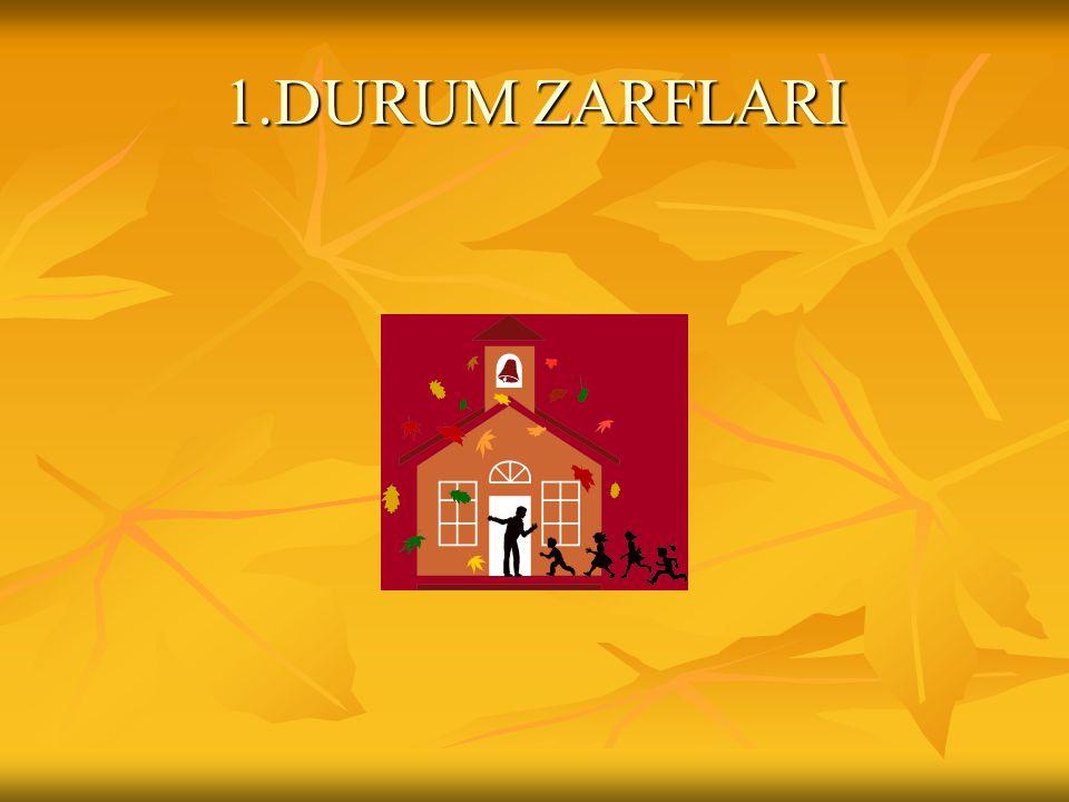 1.DURUM ZARFLARI