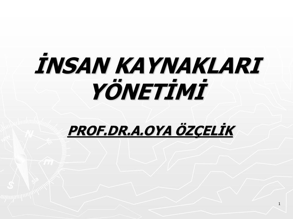 2 İNSAN KAYNAKLARI YÖNETİMİNİN GELİŞİMİ ► 1990 ÖNCESİ İKY: ► Türk sanayii 1970'li yıllardan itibaren gelişmeye başlamıştır.