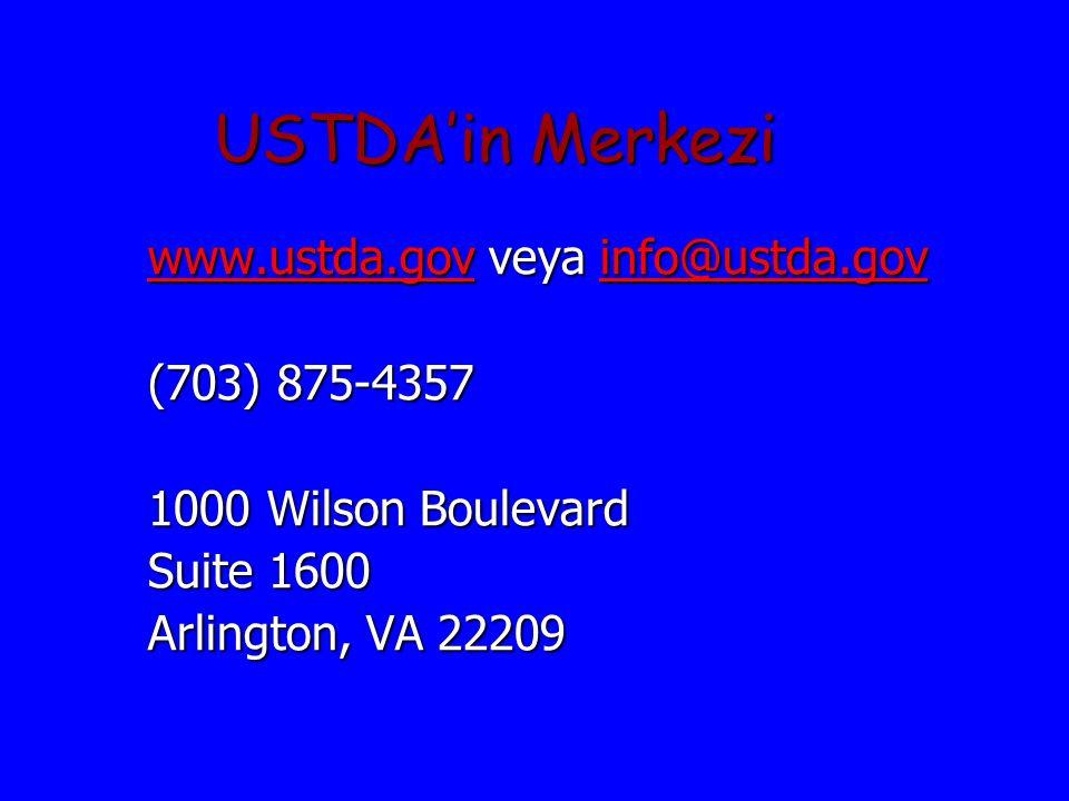 USTDA'in Merkezi www.ustda.govwww.ustda.gov veya info@ustda.gov info@ustda.gov www.ustda.govinfo@ustda.gov (703) 875-4357 1000 Wilson Boulevard Suite 1600 Arlington, VA 22209