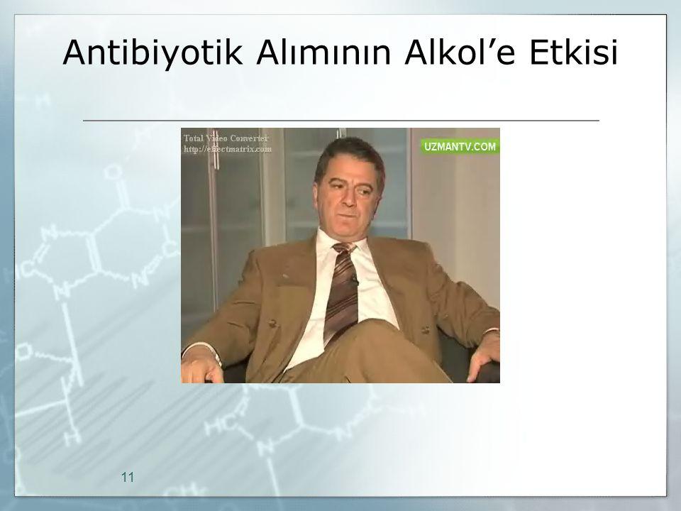 Antibiyotik Alımının Alkol'e Etkisi 11
