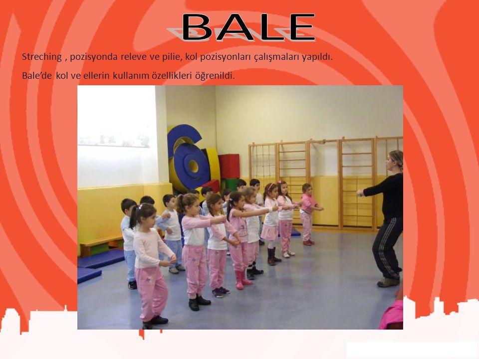 Streching, pozisyonda releve ve pilie, kol pozisyonları çalışmaları yapıldı. Bale'de kol ve ellerin kullanım özellikleri öğrenildi.