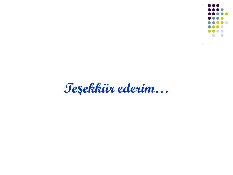 Te ş ekkür ederim…
