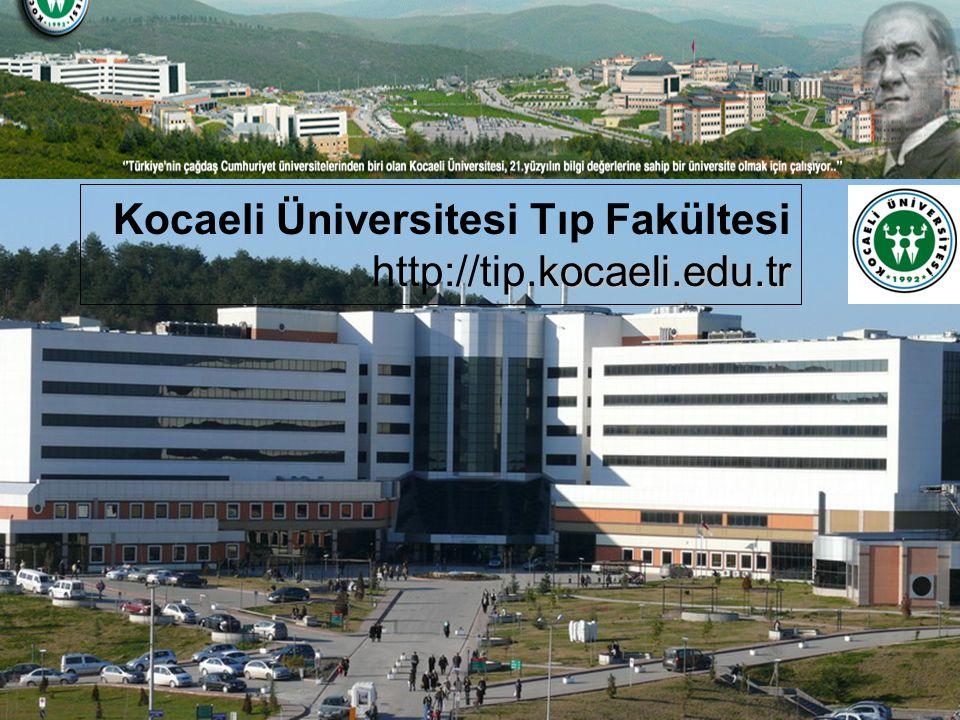 kocaeli.edu.tr Kocaeli Üniversitesi Tıp Fakültesi http://tip.kocaeli.edu.tr