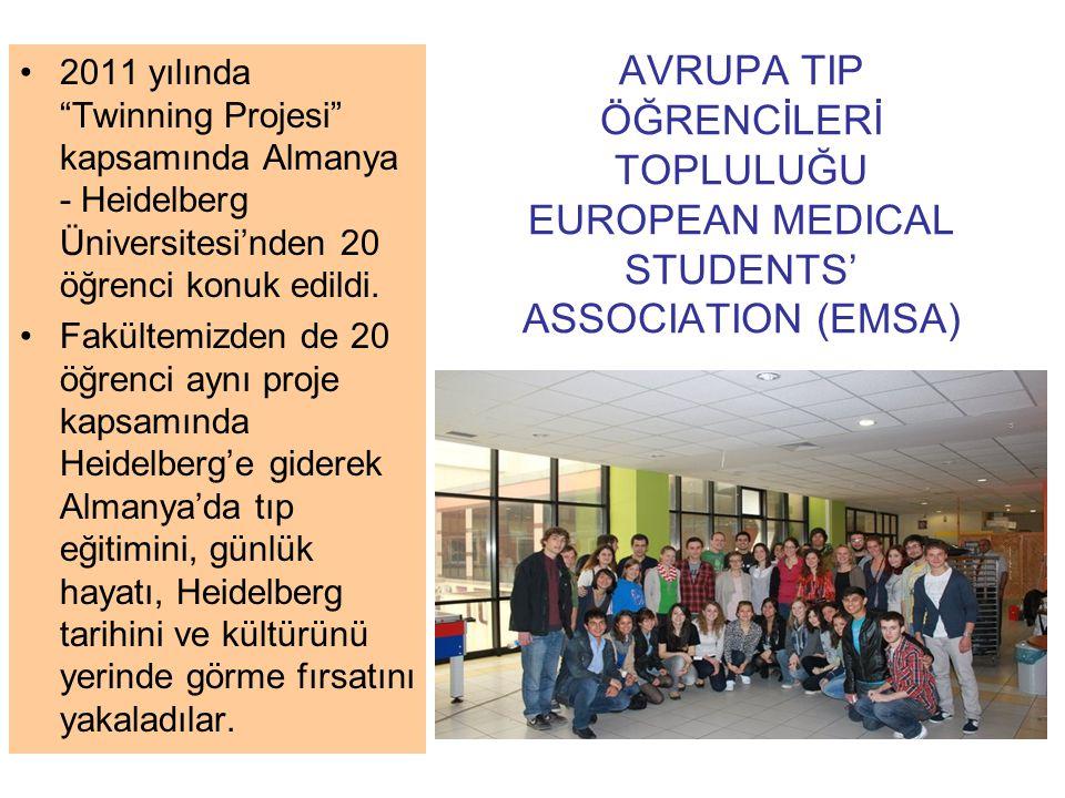 """AVRUPA TIP ÖĞRENCİLERİ TOPLULUĞU EUROPEAN MEDICAL STUDENTS' ASSOCIATION (EMSA) 2011 yılında """"Twinning Projesi"""" kapsamında Almanya - Heidelberg Ünivers"""