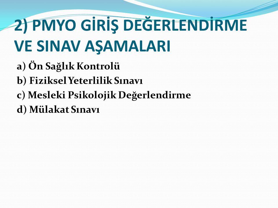 2013 POLİS MESLEK YÜKSEK OKULU SINAV TARİHİ 30/06/2013