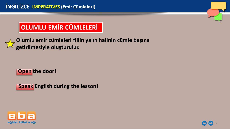 6 İNGİLİZCE IMPERATIVES (Emir Cümleleri) stand up! CLASSROOM INSTRUCTIONS sit down!