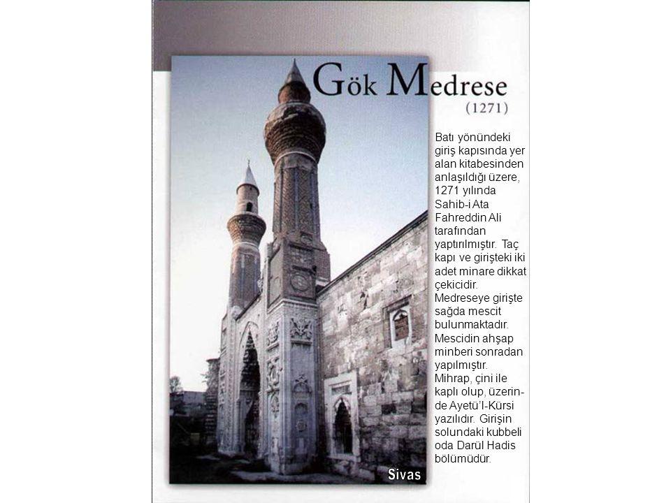 Batı yönündeki giriş kapısında yer alan kitabesinden anlaşıldığı üzere, 1271 yılında Sahib-i Ata Fahreddin Ali tarafından yaptırılmıştır. Taç kapı ve