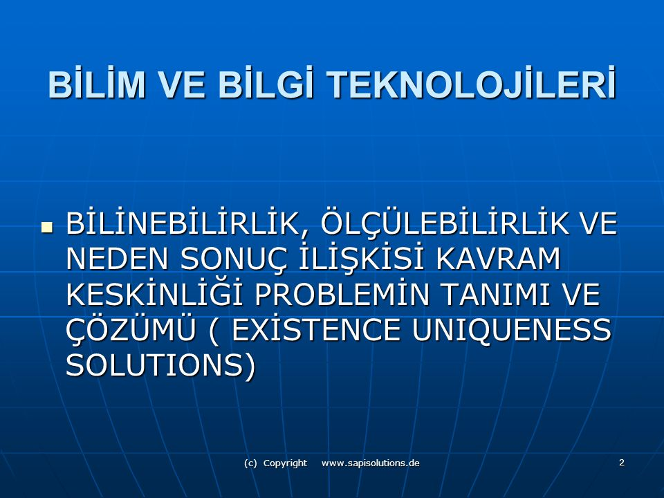 (c) Copyright www.sapisolutions.de 3 BUSINESS INTELLIGENCE AND DATAWAREHOUSING İŞ ZEKASI NEDİR.