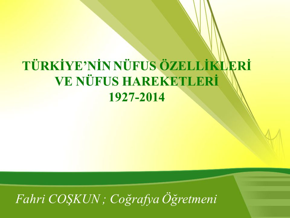 Konular TÜRKİYE NÜFUSUNUN YAPISAL ÖZELLİKLERİ Nüfusun Yaş Gruplarına Göre Dağılımı Nüfusun Cinsiyete Göre Dağılımı Çalışan Nüfusun Ekonomik Faaliyet Kollarına Göre Dağılımı Türkiye Nüfusunun Eğitim Durumu Türkiye nin Kır ve Kent Nüfusu TÜRKİYE DE NÜFUSUN TARİHSEL GELİŞİMİ Türkiye de Nüfus Sayımları Türkiye de Nüfusun Yıllara Göre Değişimi Türkiye de Nüfusun Artışı ve Nedenleri ÜLKEMİZDE GÖÇLER İç Göçlerin Nedenleri Göçün Sonuçları