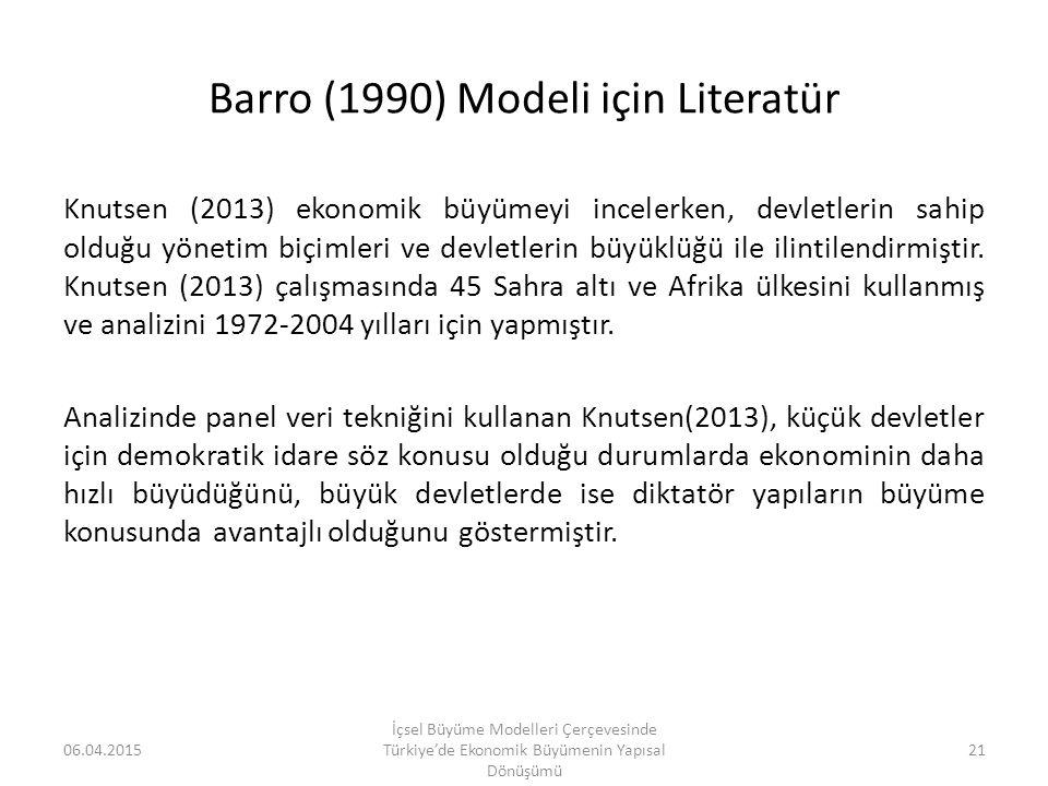 Barro (1990) Modeli için Literatür Knutsen (2013) ekonomik büyümeyi incelerken, devletlerin sahip olduğu yönetim biçimleri ve devletlerin büyüklüğü il