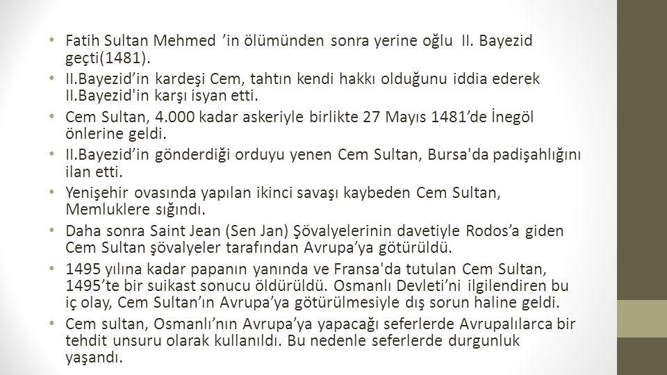 Fatih Sultan Mehmed 'in ölümünden sonra yerine oğlu II.
