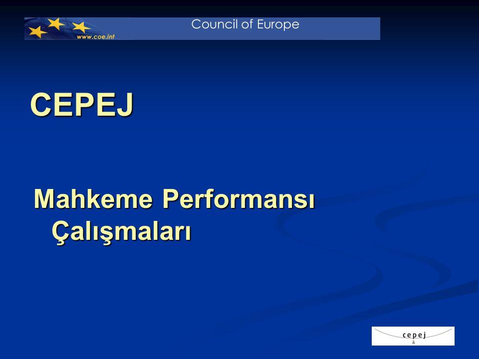 CEPEJ Mahkeme Performansı Çalışmaları