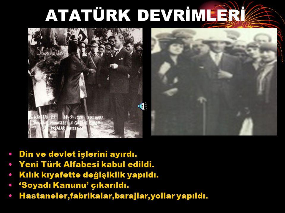 ATATÜRK'ÜN HİZMETLERİ Türkiye Büyük Millet Meclisi'ni açtı. (23Nisan1920) Cumhuriyeti kurdu. (29Ekim1923)