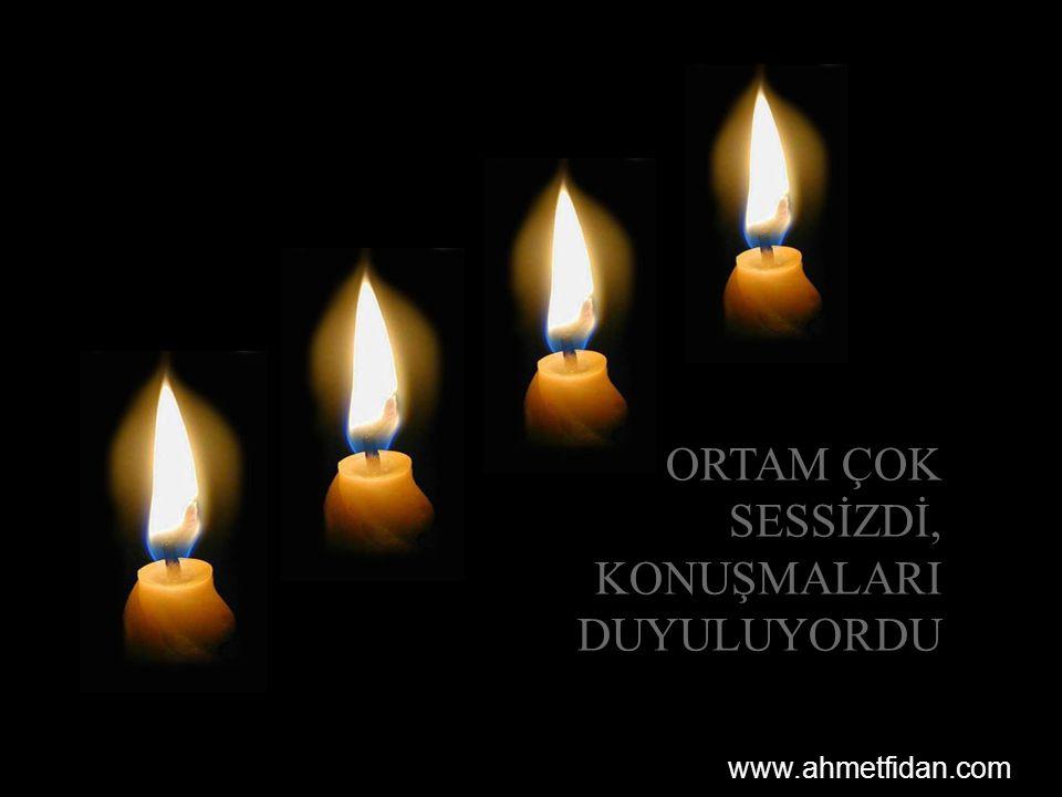 ORTAM ÇOK SESSİZDİ, KONUŞMALARI DUYULUYORDU www.ahmetfidan.com