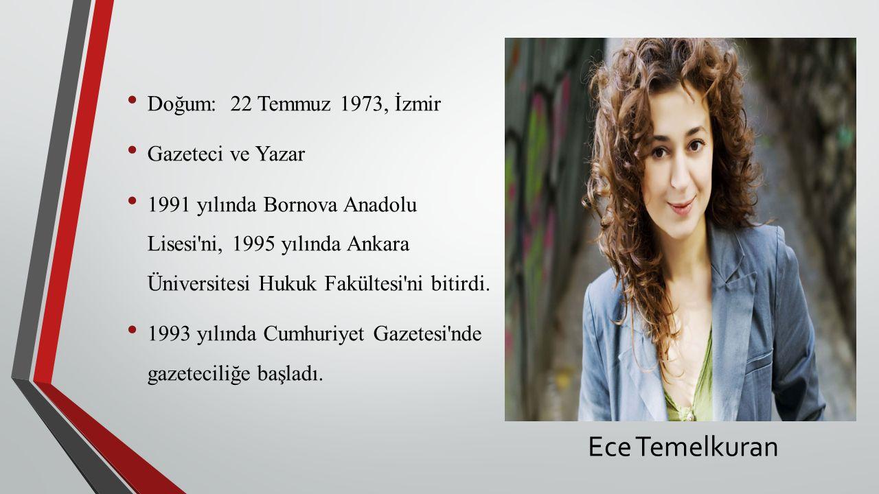 Doğum: 22 Temmuz 1973, İzmir Gazeteci ve Yazar 1991 yılında Bornova Anadolu Lisesi ni, 1995 yılında Ankara Üniversitesi Hukuk Fakültesi ni bitirdi.