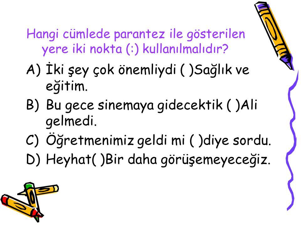 """İki Nokta ( : ) Bir cümleden sonra örnek veya açıklamalara varsa, bu cümlenin sonunda kullanılır. """"Sınıfta üç öğrenci vardı:Anıl, Harun,Ahmet."""" Doğrud"""
