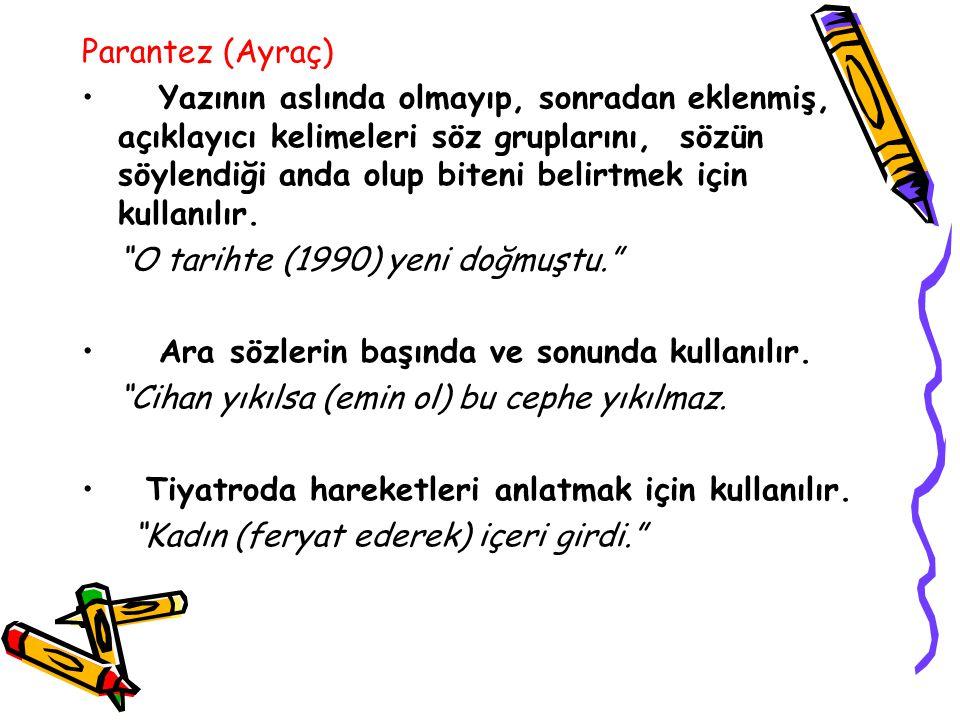 """Kesme İşareti ( ' ) Özel isimlere getirilen çekim eklerini ayırmak için kullanılır. """"Edirne'den Kars'a her yeri dolaşmış."""" Kısaltmalara getirilen ekle"""