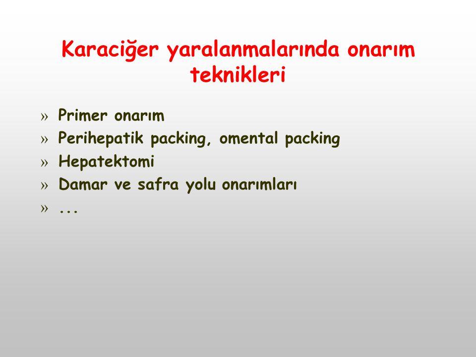 Karaciğer yaralanmalarında onarım teknikleri » Primer onarım » Perihepatik packing, omental packing » Hepatektomi » Damar ve safra yolu onarımları »..