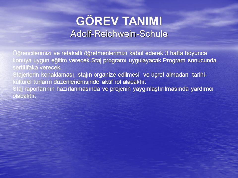 GÖREV TANIMIAdolf-Reichwein-Schule Öğrencilerimizi ve refakatli öğretmenlerimizi kabul ederek 3 hafta boyunca konuya uygun eğitim verecek.Staj programı uygulayacak.Program sonucunda sertitifaka verecek.