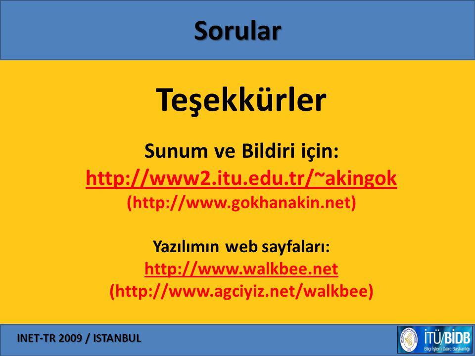 INET-TR 2009 / ISTANBUL Sorular Teşekkürler Sunum ve Bildiri için: http://www2.itu.edu.tr/~akingok (http://www.gokhanakin.net) Yazılımın web sayfaları