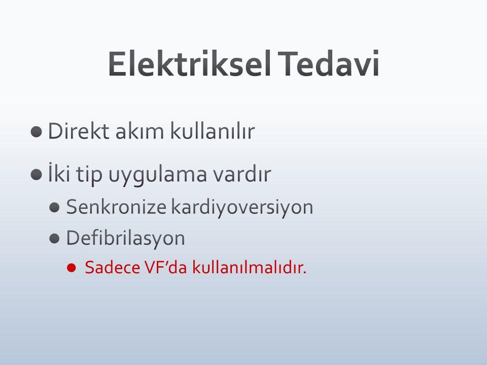 İntrakardiyakKardiyoversiyon&Defibrilasyon
