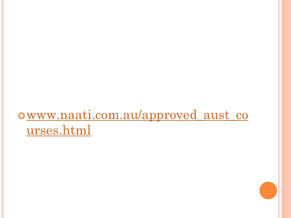 www.naati.com.au/approved_aust_co urses.html