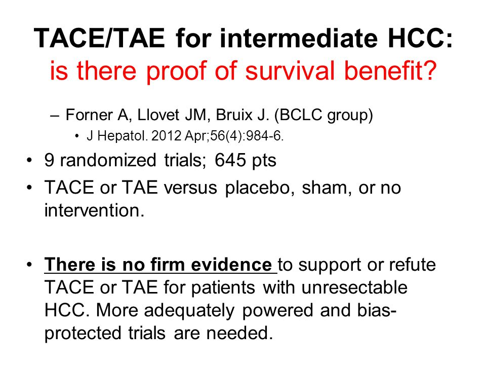 TACE/TAE for intermediate HCC: is there proof of survival benefit.