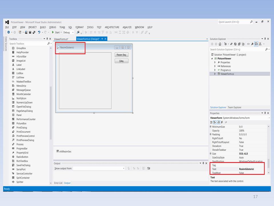 Form'a icon(ikon) eklemek – Properties penceresinden, form'un Icon özelliği değiştirilmeli Form'un boyutlarını değiştirmek – Size özelliği altındaki Width ve Height özellikleri değiştirilmeli.