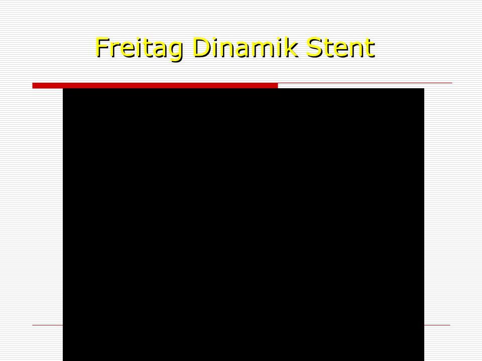 Freitag Dinamik Stent