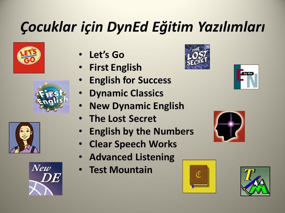 Çocuklar için DynEd Eğitim Yazılımları Let's Go First English English for Success Dynamic Classics New Dynamic English The Lost Secret English by the