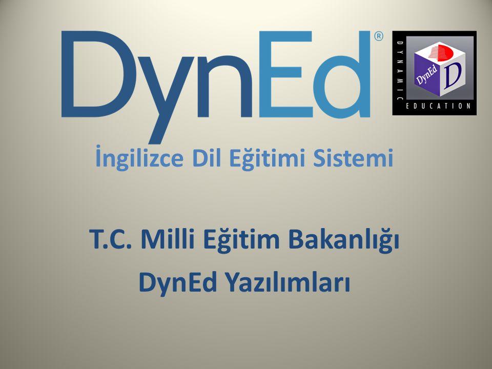 İngilizce Dil Eğitimi Sistemi T.C. Milli Eğitim Bakanlığı DynEd Yazılımları