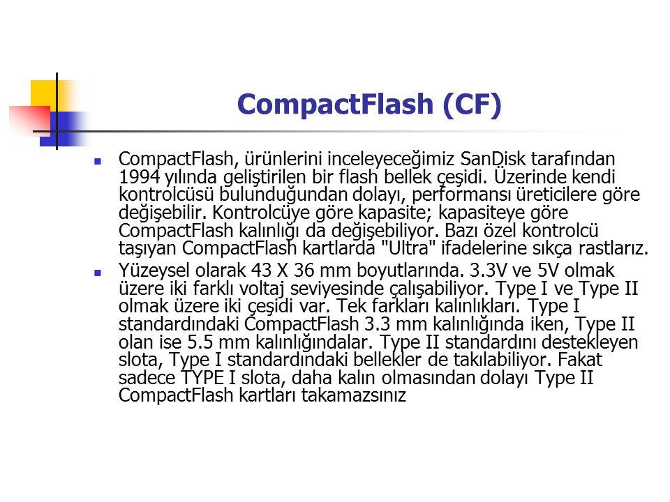 CompactFlash (CF) CompactFlash, ürünlerini inceleyeceğimiz SanDisk tarafından 1994 yılında geliştirilen bir flash bellek çeşidi.