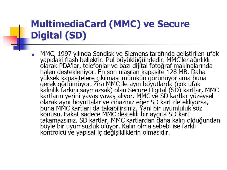 MultimediaCard (MMC) ve Secure Digital (SD) MMC, 1997 yılında Sandisk ve Siemens tarafında geliştirilen ufak yapıdaki flash bellektir.